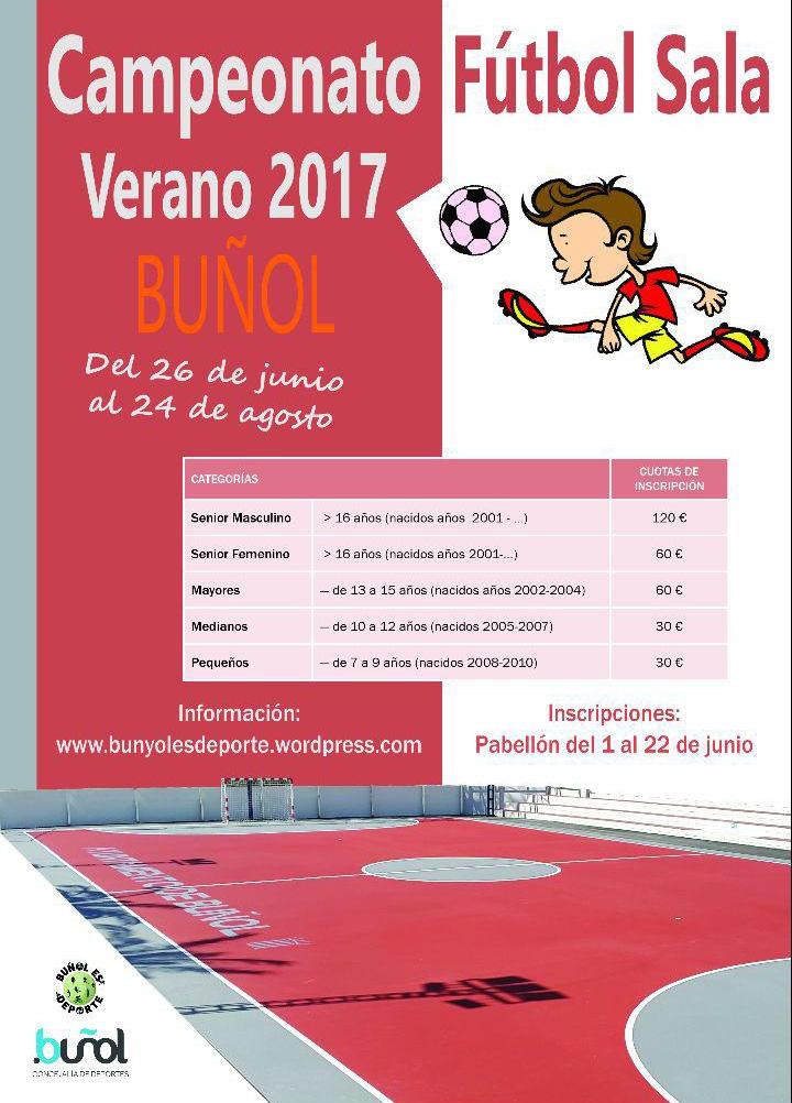 Abierto el plazo de inscripción para la Liga verano de fútbol sala 2017. Inscripciones en el pabellón municipal y en www.bunyolesdeporte.wordpress.com
