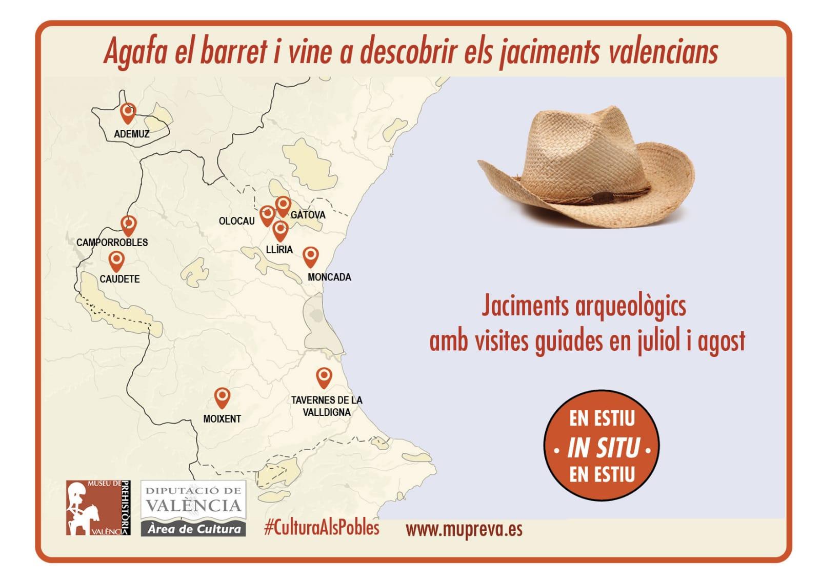El Museu de Prehistòria de València, que depèn de l'Àrea de Cultura de la Diputació, en col·laboració amb diversos ajuntaments valencians, donen a conèixer el patrimoni arqueològic de municipis com Tavernes de la Valldigna, Ademuz, Camporrobles, Caudete de las Fuentes, Gàtova, Olocau, Montcada, Moixent o Llíria.