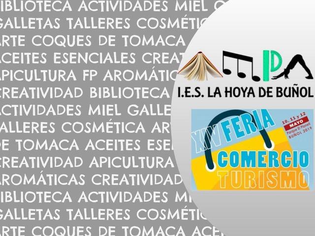 El AMPA del IES La Hoya de Buñol estará muy presente durante todo el fin de semana en la XIV Feria del Comercio y Turismo de Buñol.