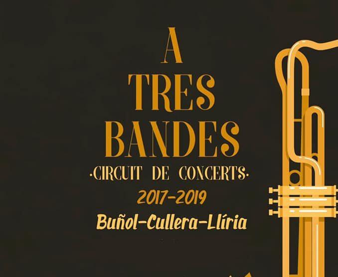 """El próximo 6 de julio tendrá lugar en Buñol el concierto """"A tres Bandes"""" de la Asociación Musical Buñol-Cullera-Llíria."""